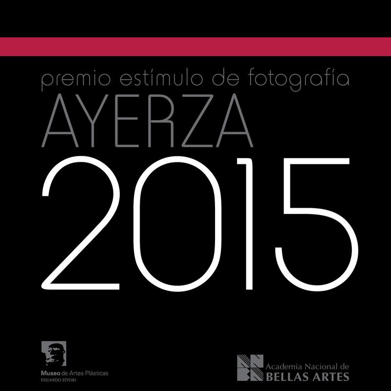 Premio Estímulo de Fotografía Francisco Ayerza 2015 | ANBA