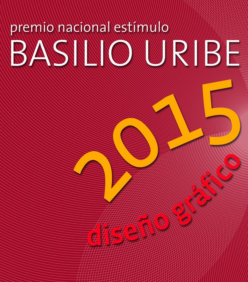 Inauguración del Premio Nacional Estímulo Basilio Uribe 2015 | ANBA