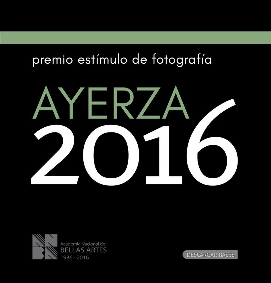Premio Estímulo de Fotografía Ayerza 2016 | ANBA