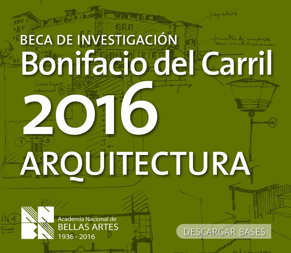 Beca de Investigación Bonifacio del Carril 2016 – Arquitectura | ANBA