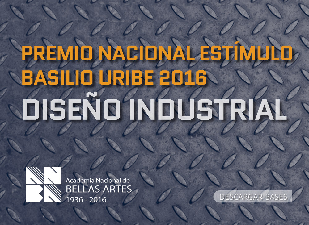 Premio Estímulo de Diseño Basilio Uribe 2016 – Diseño Industrial | ANBA