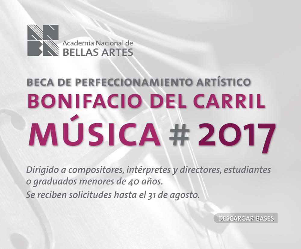 Beca de Perfeccionamiento Artístico Bonifacio del Carril 2017 – Música | ANBA