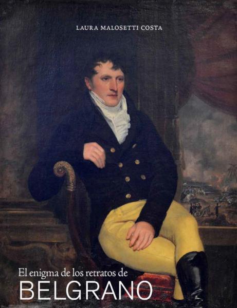 El enigma de los retratos de Manuel Belgrano